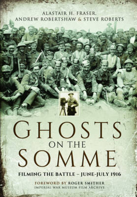 Ghosts on the Somme by Alastair Fraser