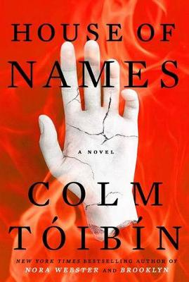 House of Names by Colm Toibin
