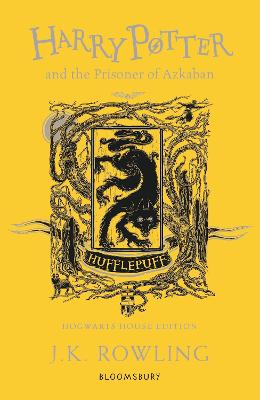 Harry Potter and the Prisoner of Azkaban - Hufflepuff Edition by J.K. Rowling