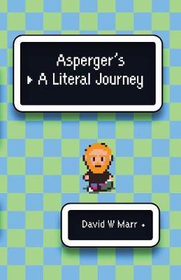 Asperger's: A Literal Journey by David Marr