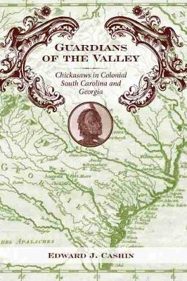 Guardians of the Valley by Edward J. Cashin