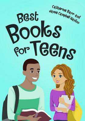 Best Books for Teens by Catherine Barr
