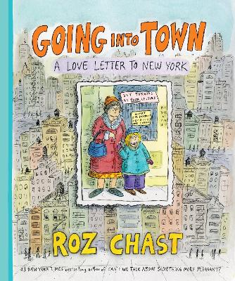Going into Town by Roz Chast