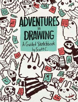 Adventures In Drawing by Scott Campbell