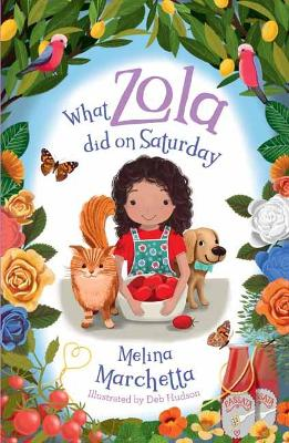 What Zola Did on Saturday by Melina Marchetta