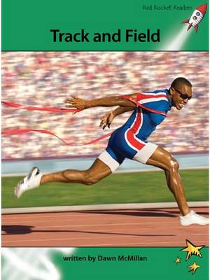 Track and Field by Dawn McMillan