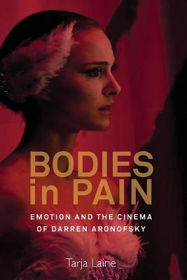 Bodies in Pain by Tarja Laine