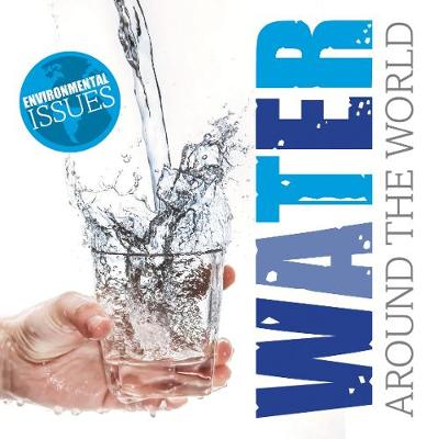 Water Around The World by Gemma McMullen