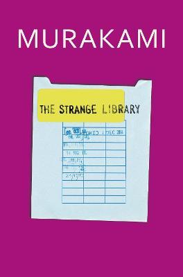 The Strange Library by Haruki Murakami