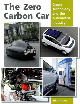 The Zero Carbon Car by Brian Long