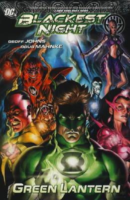 Blackest Night Green Lantern. Writer, Geoff Johns Green Lantern by Geoff Johns