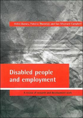 Disabled people and employment by Helen Barnes