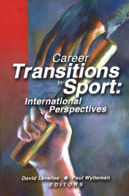 Career Transitions in Sport by David Lavallee