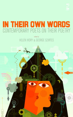 In Their Own Words by George Szirtes