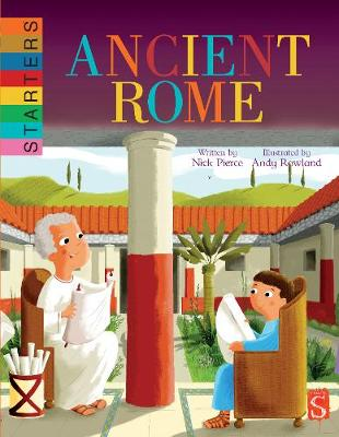 Starters: Ancient Rome by Nick Pierce