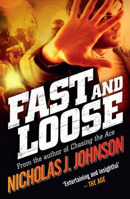 Fast and Loose by Nicholas J. Johnson