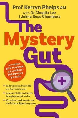 The Mystery Gut by Dr Kerryn Phelps
