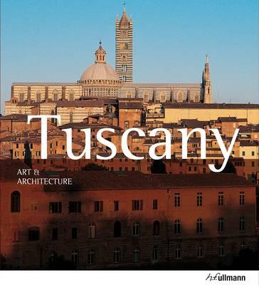 Art & Architecture: Tuscany by Anne Mueller von der Haegen