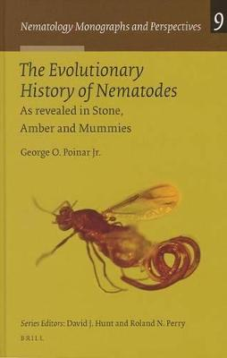 The Evolutionary History of Nematodes by George O. Poinar, Jr.