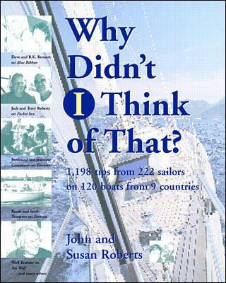 Why Didn't  I Think of That? by John Roberts