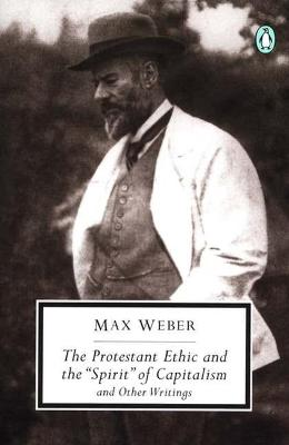 Protestant Ethic and Other Writings book