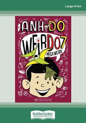 WeirDo #7 Mega Weird! by Anh Do