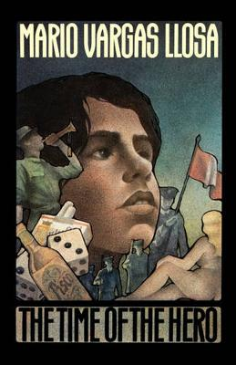 The Time of the Hero by Mario Vargas Llosa