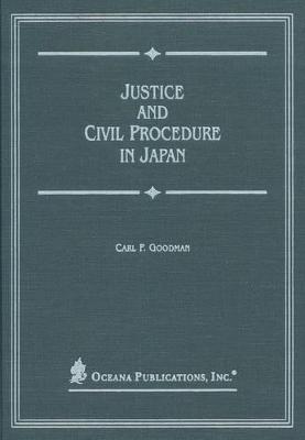 Justice and Civil Procedure in Japan book