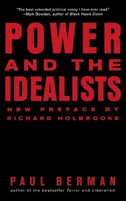 Power and the Idealists book