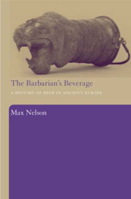 The Barbarian's Beverage by Max Nelson
