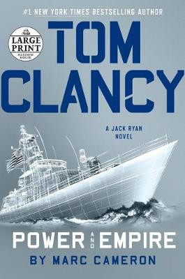 Tom Clancy Power and Empire by Marc Cameron