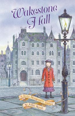 Wakestone Hall (Stella Montgomery, #3) by Judith Rossell