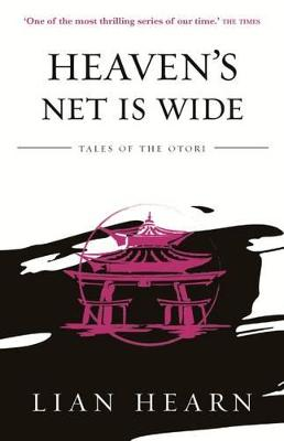 Heaven's Net is Wide: Book 5 Tales of the Otori book
