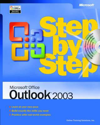 Microsoft Office Outlook 2003 Step by Step by Online Training Solutions