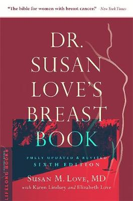 Dr. Susan Love's Breast Book by Susan M. Love