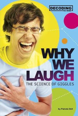 Why We Laugh: The Science of Giggles book