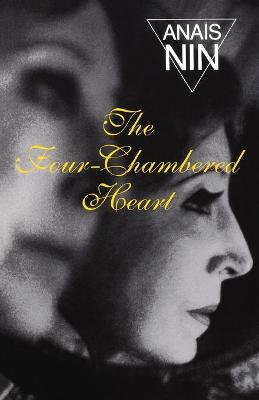 The Four-Chambered Heart by Anais Nin