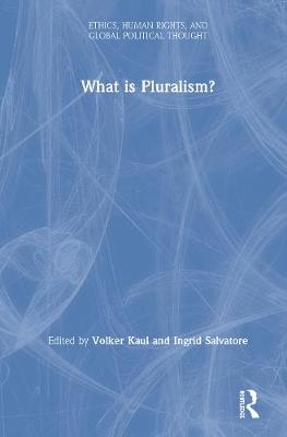 What is Pluralism? book
