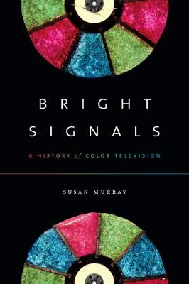 Bright Signals by Susan Murray