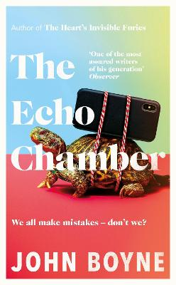 The Echo Chamber by John Boyne
