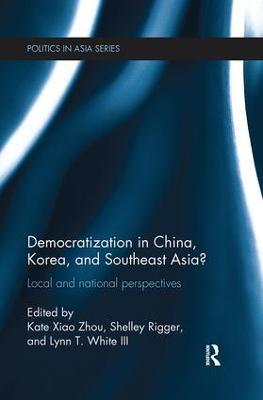 Democratization in China, Korea and Southeast Asia? by Kate Xiao Zhou