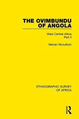 The Ovimbundu of Angola: West Central Africa Part II book