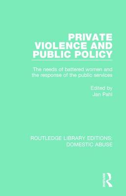 Private Violence and Public Policy by Jan Pahl