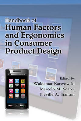 Handbook of Human Factors and Ergonomics in Consumer Product Design by Waldemar Karwowski