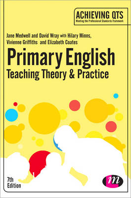 Primary English: Teaching Theory and Practice book