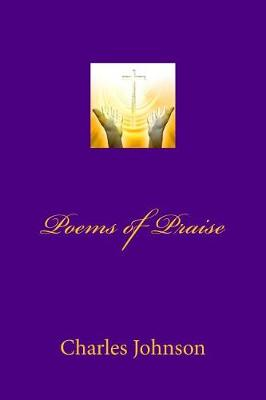 Poems of Praise by Lynne Booth