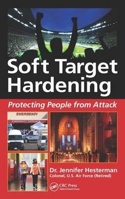 Soft Target Hardening by Jennifer Hesterman