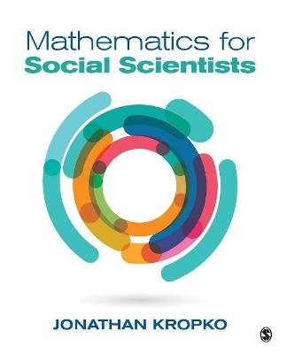 Mathematics for Social Scientists by Jonathan M. Kropko