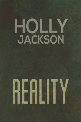 Reality by Holly Jackson