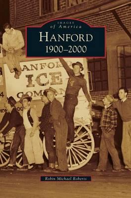 Hanford by Robin Michael Roberts